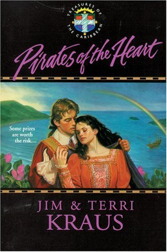 9780842303811: Pirates of the Heart (Treasures of the Caribbean #1)