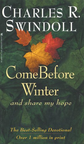 Come Before Winter and Share My Hope: Swindoll, Charles