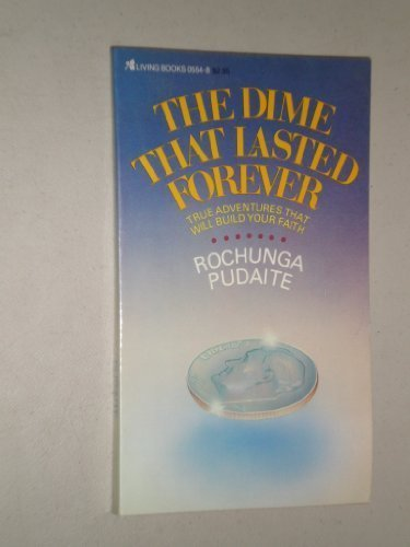 9780842305549: The Dime That Lasted Forever