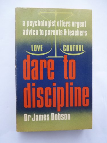 9780842306300: Dare to discipline