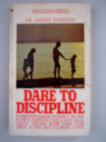 9780842306317: Dare to Discipline