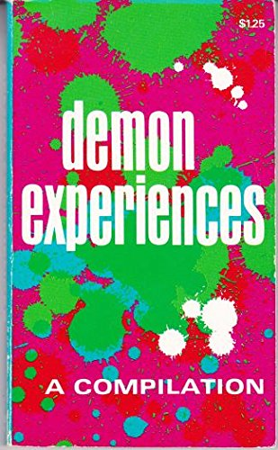 Demon Experiences:A Compilation: Uncredited