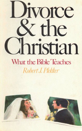 9780842306669: Divorce & the Christian: What the Bible Teaches