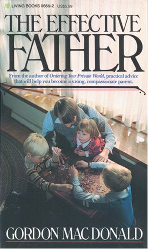 9780842306690: The Effective Father