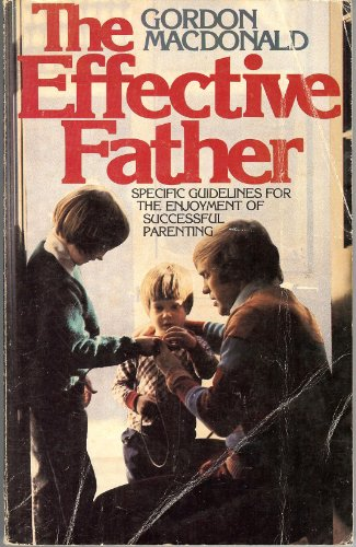 9780842306805: The Effective Father