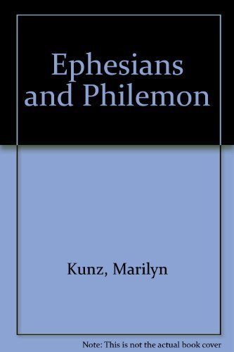 Ephesians and Philemon (Neighborhood Bible Studies): Kunz, Marilyn, Schell,