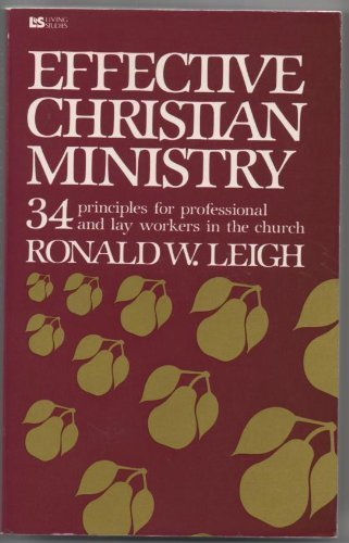 Effective Christian ministry (Living studies): Leigh, Ronald W