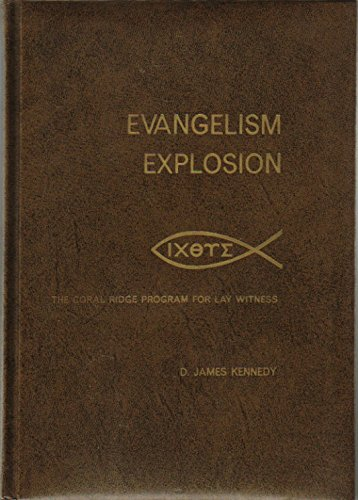 9780842307802: Evangelism Explosion: The Coral Ridge Program for Lay Witness