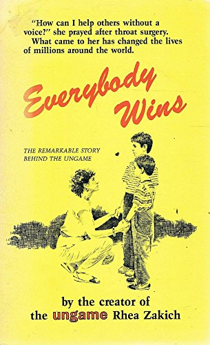 9780842307888: Everybody wins: The story behind the Ungame