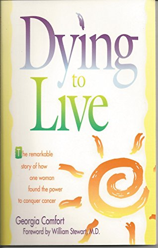 Dying to Live: Comfort, Georgia, Comfort, Philip