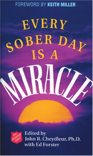 9780842308236: Every Sober Day is a Miracle