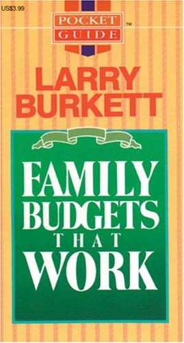 Family Budgets That Work (Pocket Guide): Burkett, Larry