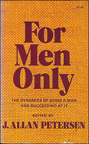 9780842308908: Title: For men only The dynamics of being a man and succe