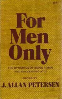 9780842308915: For Men Only: The Dynamics of Being a Man and Succeeding at It