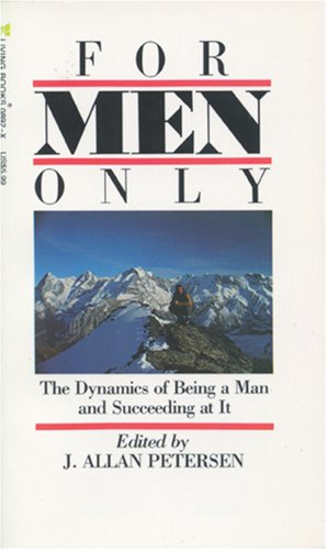 9780842308922: For Men Only: The Dynamics of Being a Man and Succeeding at it