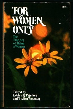 9780842308960: For Women Only: The Fine Art of Being a Woman