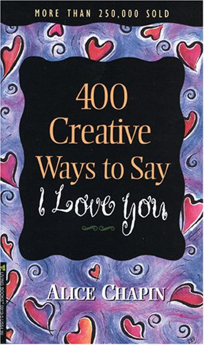 9780842309196: 400 Creative Ways to Say I Love You