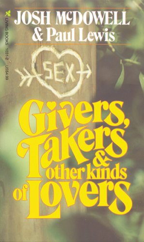 9780842310314: Givers, Takers & Other Kinds of Lovers (Living books)