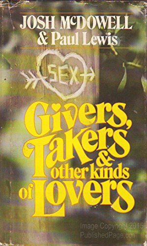 9780842310321: Givers, Takers and Other Kinds of Lovers