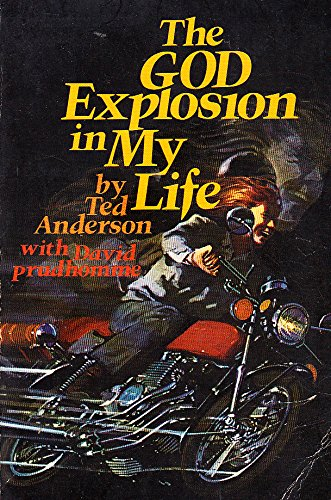 The God Explosion in My Life: David Prudhomme; Ted Anderson