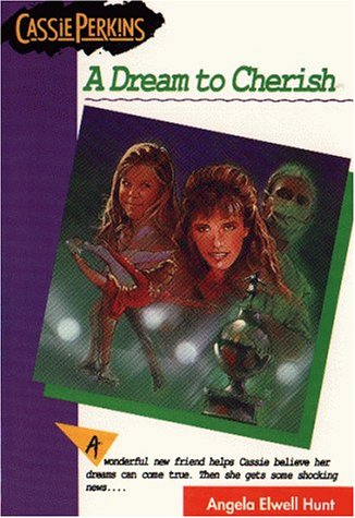 9780842310642: A Dream to Cherish (The Cassie Perkins Series #4)