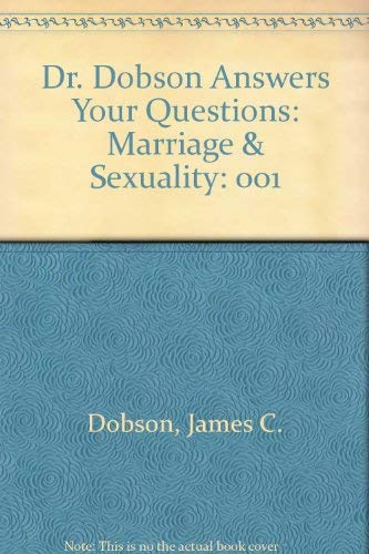 9780842311069: 001: Dr. Dobson Answers Your Questions: Marriage & Sexuality