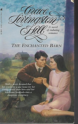 9780842311243: The Enchanted Barn (Living Books Romance)