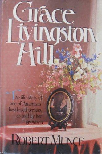 Grace Livingston Hill: Munce, Robert