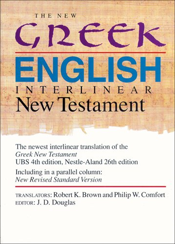 9780842312134: The New Greek-English Interlinear New Testament: A New Interlinear Translation of the Greek New Testament, United Bible Societies' Third, Corrected Edition With the New Revised Standard Version, New