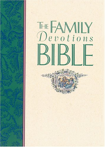 9780842312240: The Family Devotions Bible