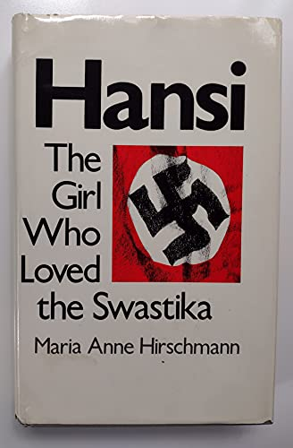 9780842312905: Hansi: The Girl Who Loved the Swastika