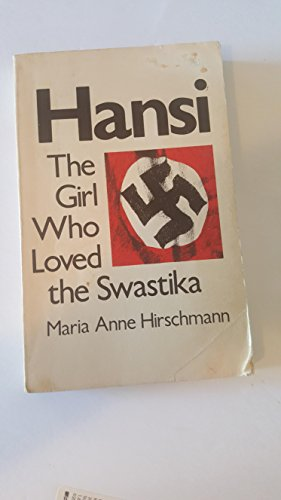 9780842312912: Hansi: The Girl Who Loved the Swastika