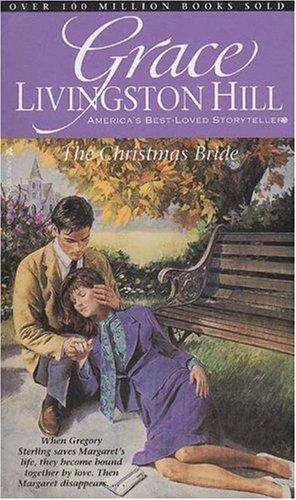 9780842313865: Christmas Bride (Grace Livingston Hill #62)