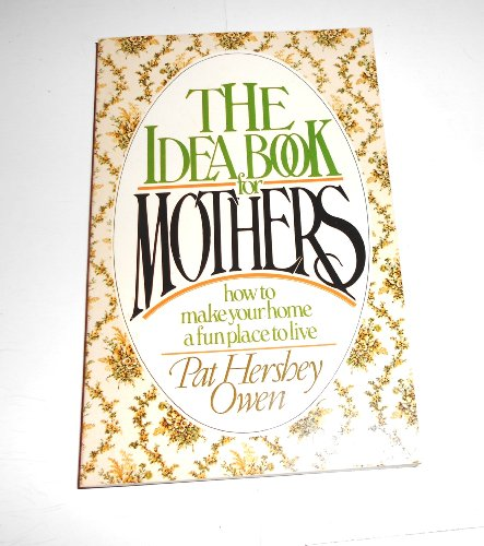 9780842315586: Idea Book for Mothers