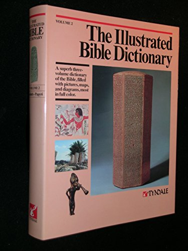 9780842315678: The Illustrated Bible Dictionary (Volume 2 : Goliath - Papyri)