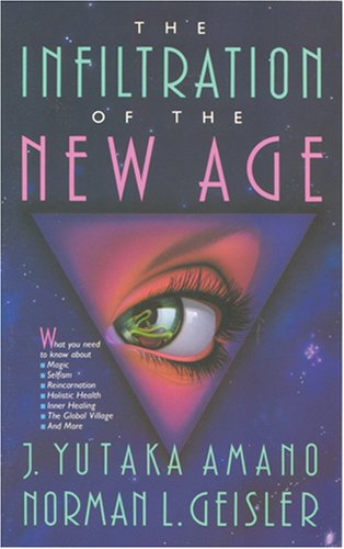 9780842316064: The Infiltration of the New Age