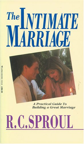 9780842316101: The Intimate Marriage: A Practical Guide To Building a Great Marriage