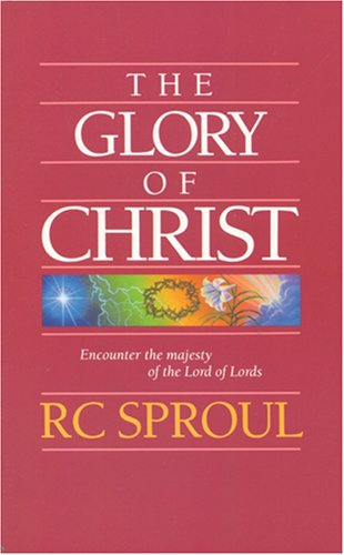 9780842316170: The Glory of Christ