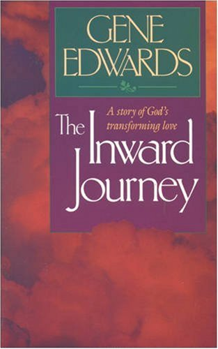 9780842316293: The Inward Journey: A Story of God's Transforming Love (Inspirational)