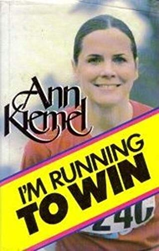 I'm running to win (0842317368) by Ann Kiemel Anderson