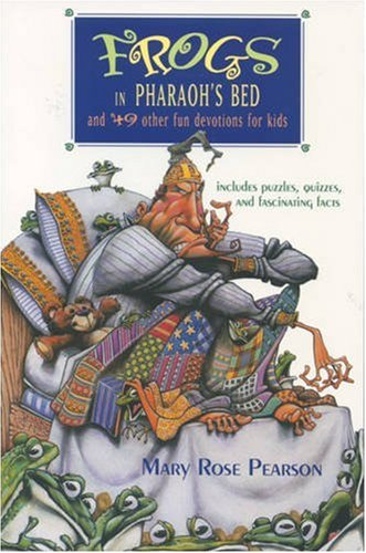 9780842317559: Frogs in Pharaoh's Bed and 49 Other Fun Devotions for Kids