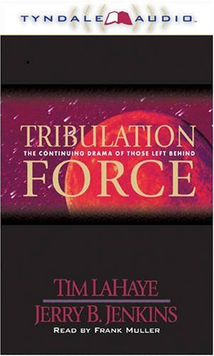 Tribulation Force (Left Behind #2) (0842317872) by Tim LaHaye; Jerry B. Jenkins