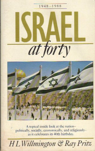 Israel at Forty (0842318011) by Harold L. Willmington; Ray Pritz