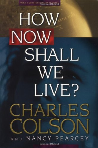 9780842318082: How Now Shall We Live?