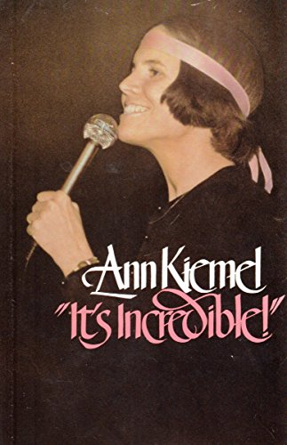 """It's Incredible!"" (0842318208) by Ann Kiemel Anderson"