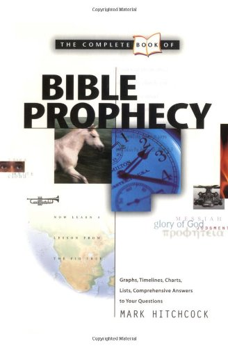 9780842318310: The Complete Book of Bible Prophecy