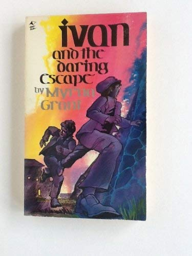 9780842318471: Ivan and the Daring Escape