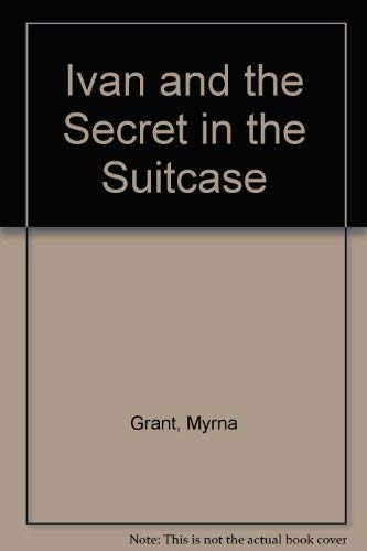 9780842318495: Ivan and the Secret in the Suitcase