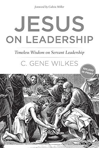 9780842318631: Jesus on Leadership: Timeless Wisdom on Servant Leadership