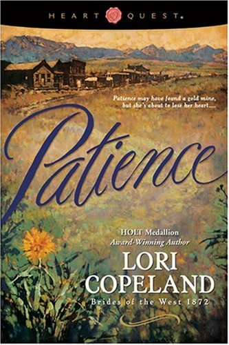 9780842319386: Patience (Brides of the West, 1872, No. 6) (HeartQuest)